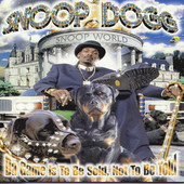 Snoop Dogg | Da Game Is to Be Sold, Not to Be Told - Edited